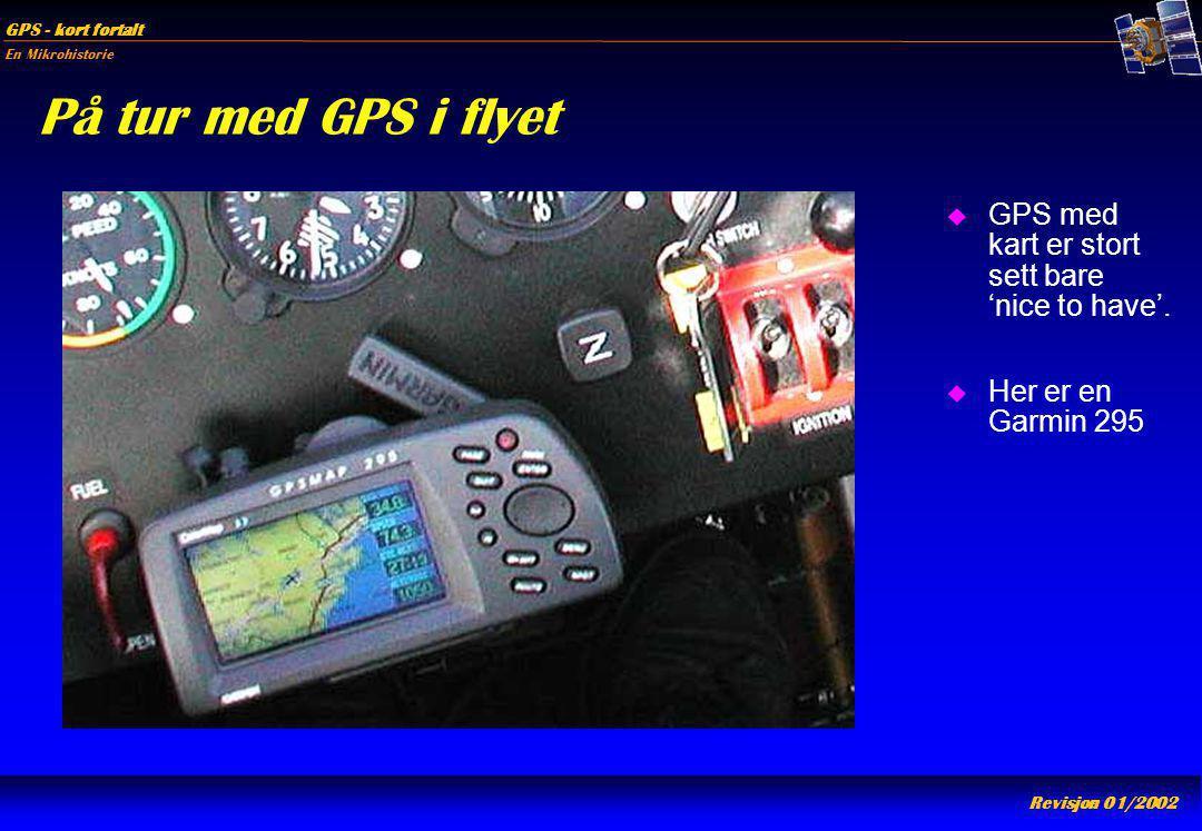 På tur med GPS i flyet GPS med kart er stort sett bare 'nice to have'.