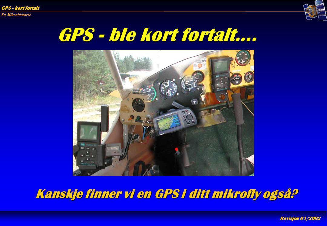 Kanskje finner vi en GPS i ditt mikrofly også