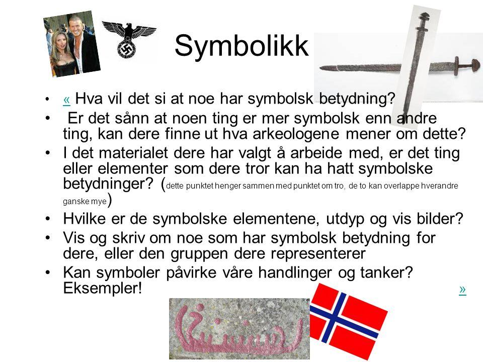 Symbolikk « Hva vil det si at noe har symbolsk betydning