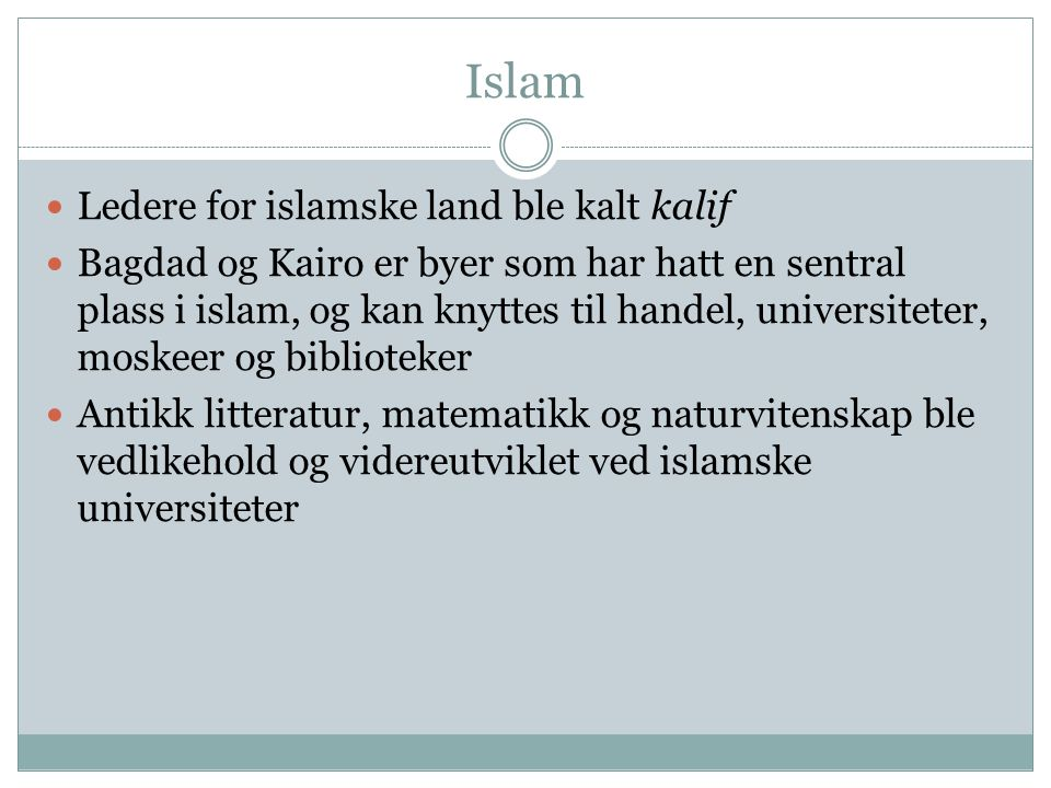 Islam Ledere for islamske land ble kalt kalif