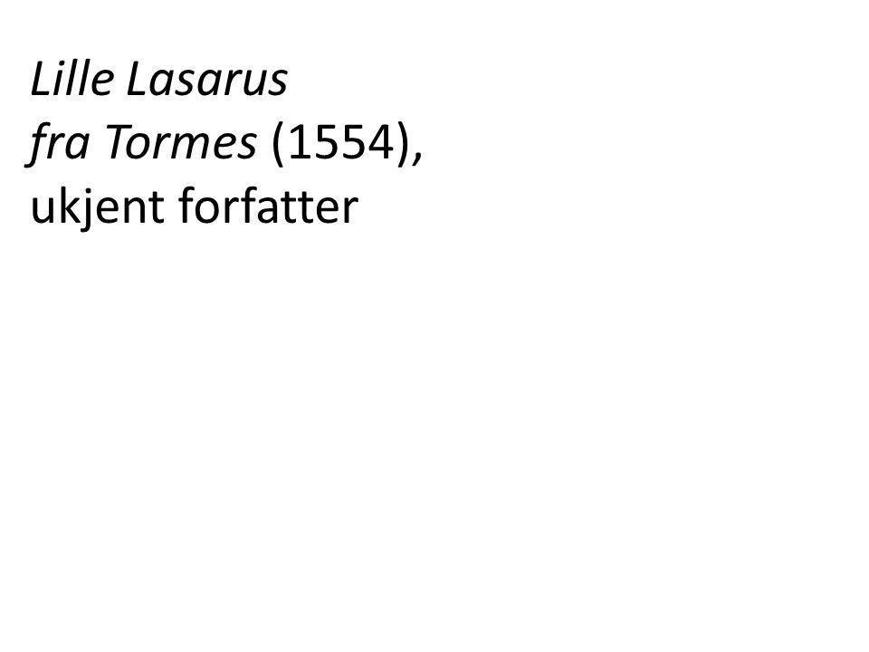 Lille Lasarus fra Tormes (1554), ukjent forfatter
