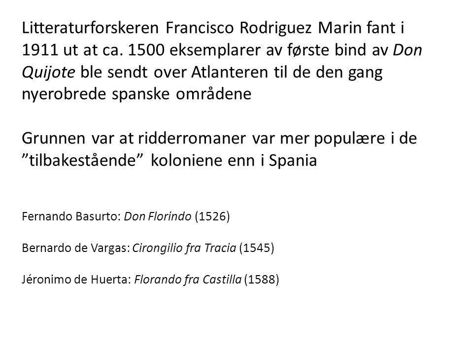 Litteraturforskeren Francisco Rodriguez Marin fant i 1911 ut at ca