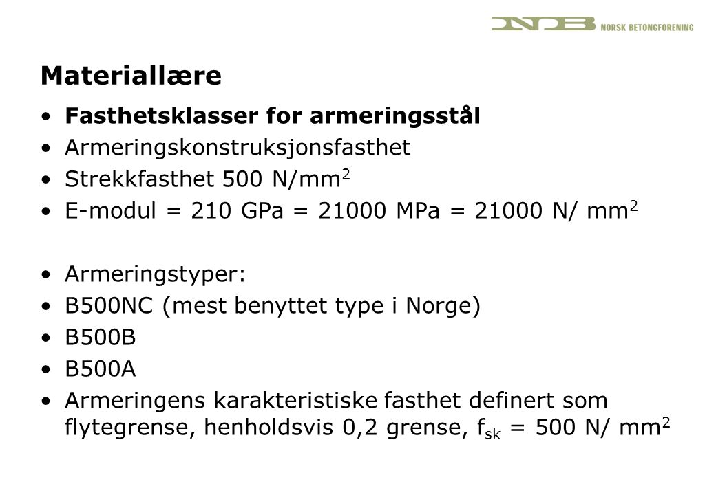Materiallære Fasthetsklasser for armeringsstål