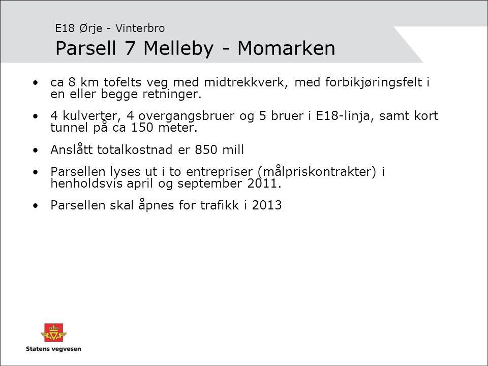 E18 Ørje - Vinterbro Parsell 7 Melleby - Momarken