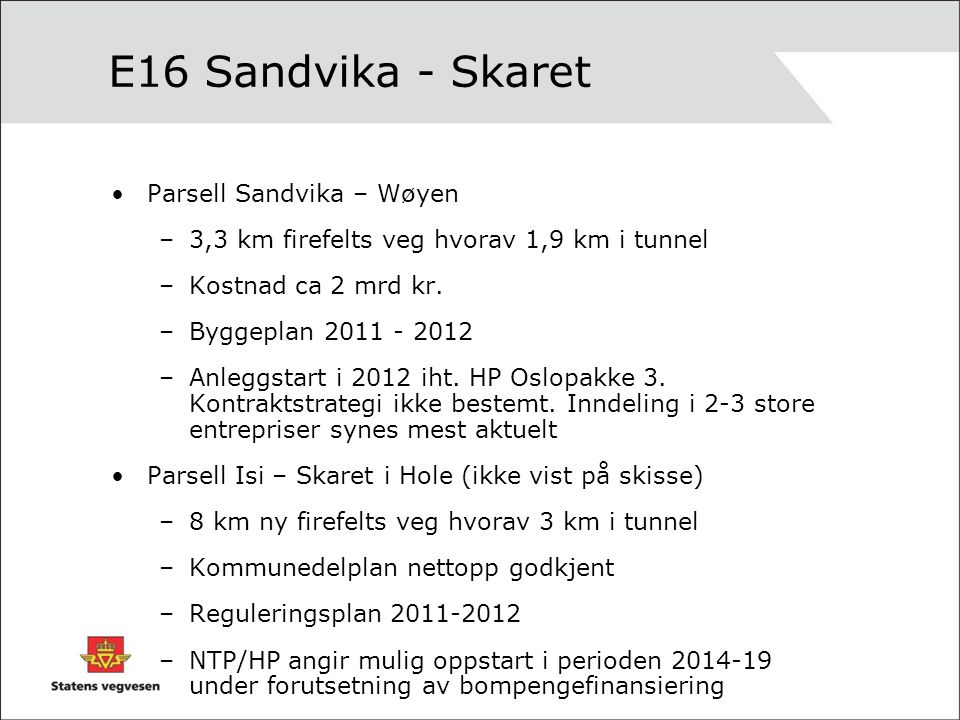 E16 Sandvika - Skaret Parsell Sandvika – Wøyen