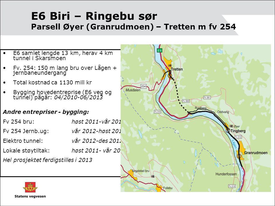 E6 Biri – Ringebu sør Parsell Øyer (Granrudmoen) – Tretten m fv 254