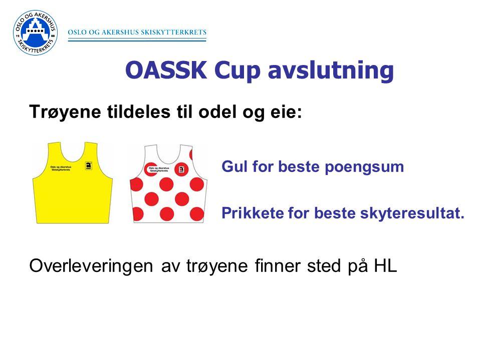OASSK Cup avslutning Trøyene tildeles til odel og eie: