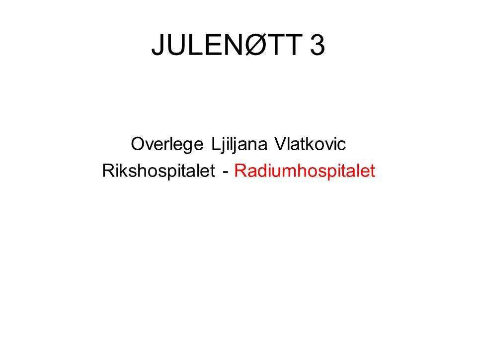 JULENØTT 3 Overlege Ljiljana Vlatkovic