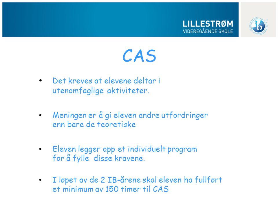 CAS Det kreves at elevene deltar i utenomfaglige aktiviteter.