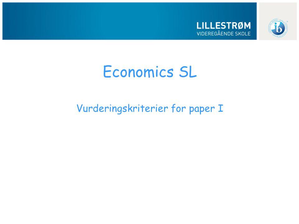 Economics SL Vurderingskriterier for paper I