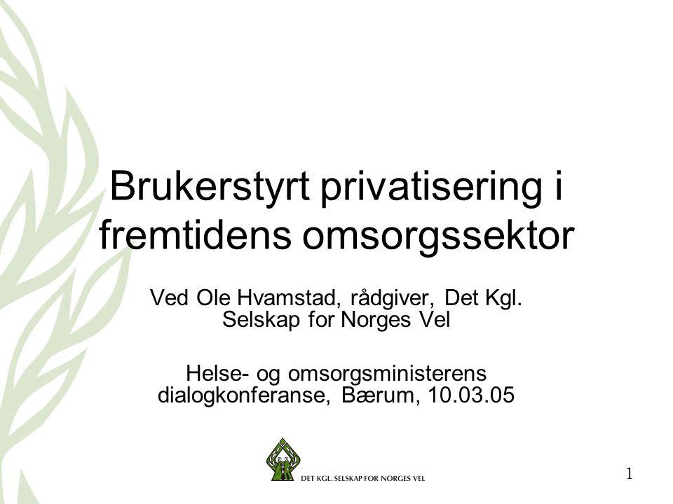 Brukerstyrt privatisering i fremtidens omsorgssektor