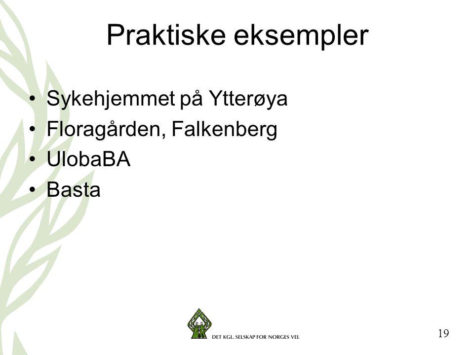 Praktiske eksempler Sykehjemmet på Ytterøya Floragården, Falkenberg