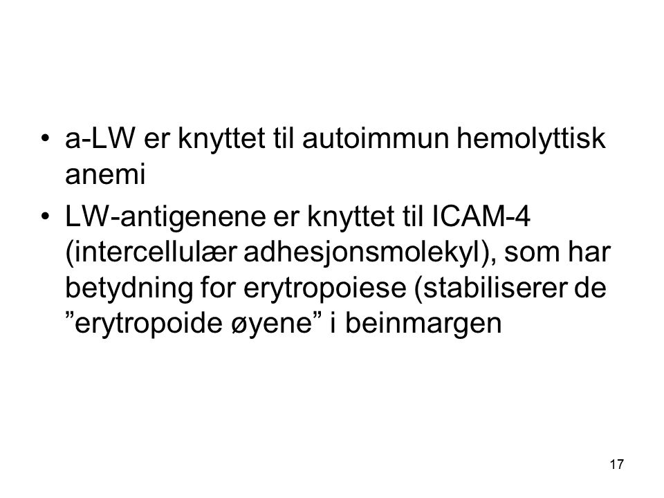 a-LW er knyttet til autoimmun hemolyttisk anemi