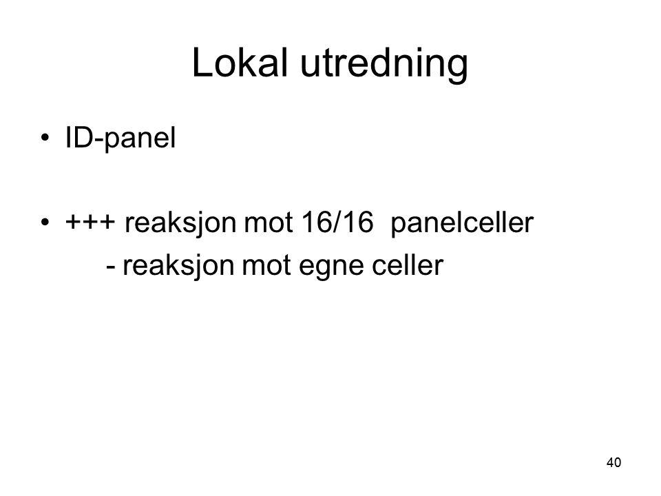Lokal utredning ID-panel +++ reaksjon mot 16/16 panelceller