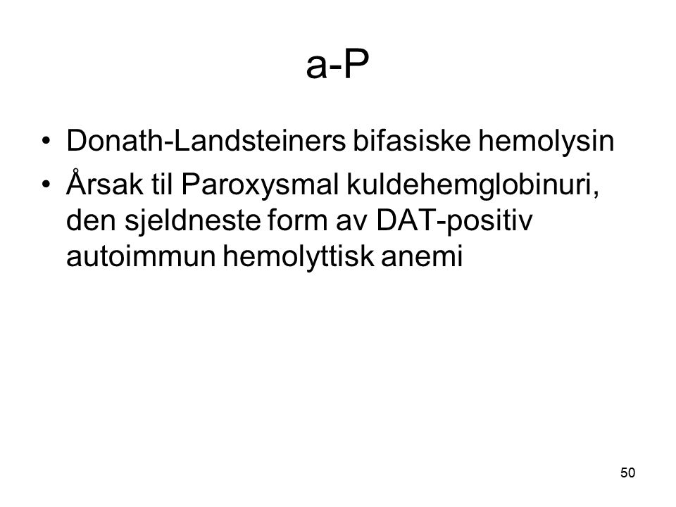 a-P Donath-Landsteiners bifasiske hemolysin