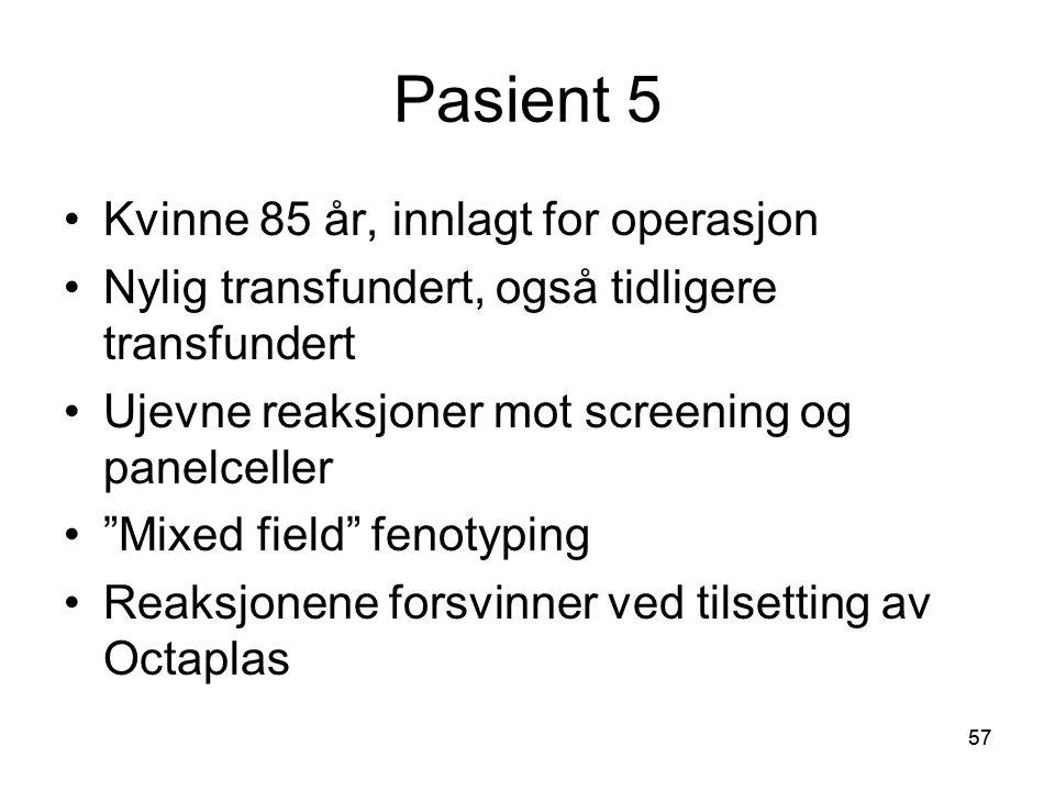 Pasient 5 Kvinne 85 år, innlagt for operasjon