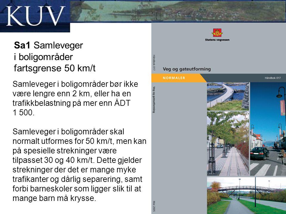 Sa1 Samleveger i boligområder fartsgrense 50 km/t