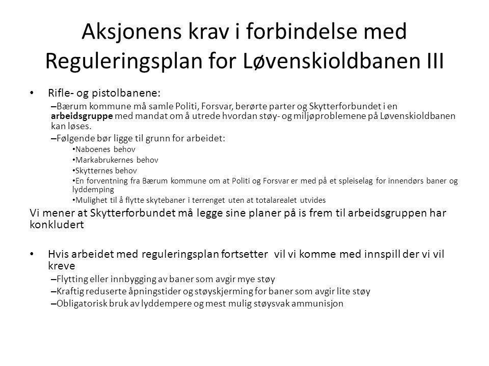 Aksjonens krav i forbindelse med Reguleringsplan for Løvenskioldbanen III