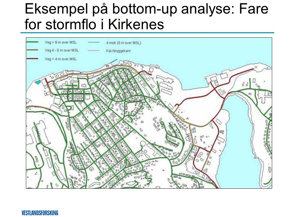 Eksempel på bottom-up analyse: Fare for stormflo i Kirkenes