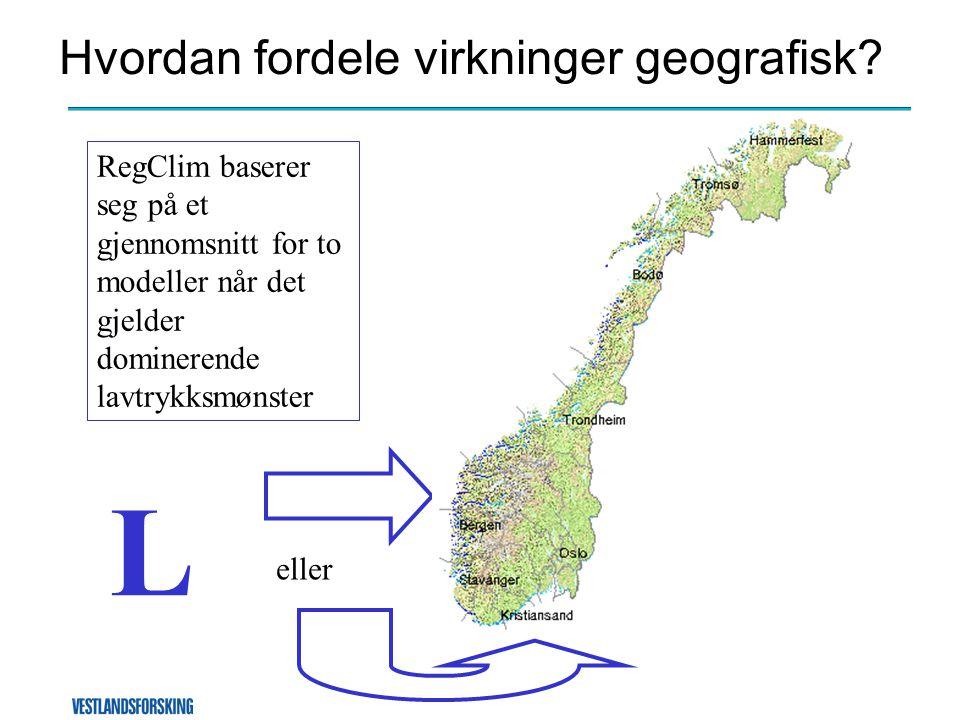 Hvordan fordele virkninger geografisk