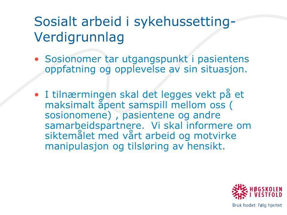 Sosialt arbeid i sykehussetting- Verdigrunnlag