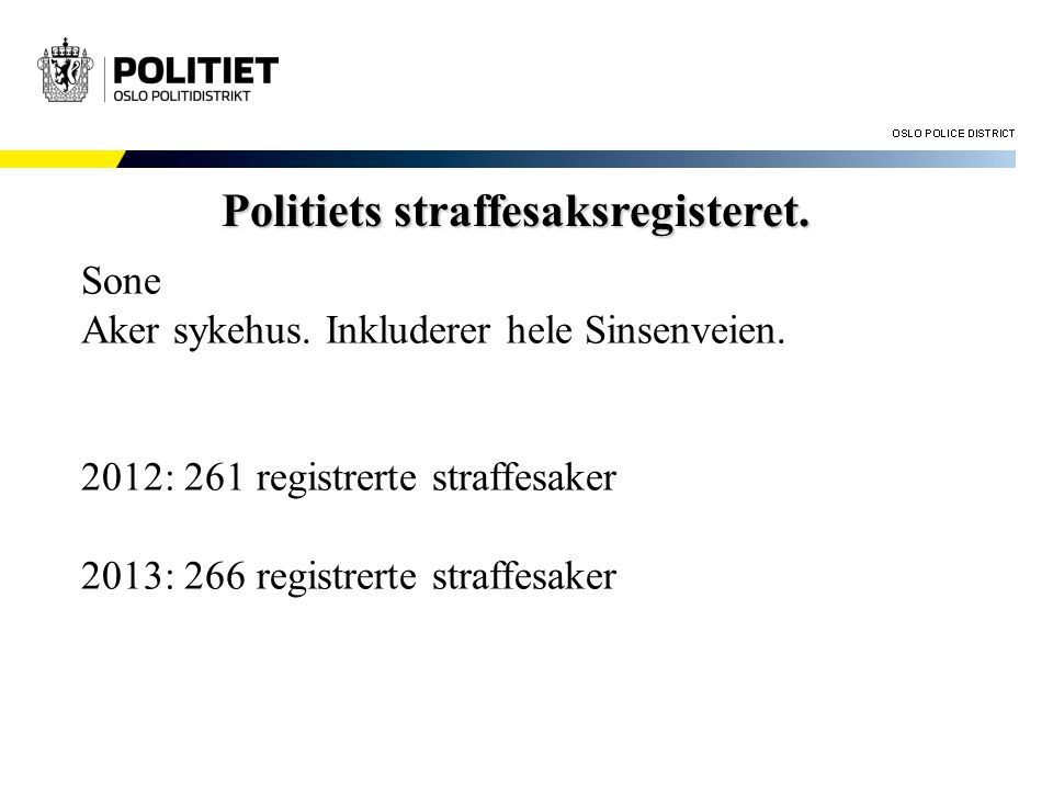 Politiets straffesaksregisteret.