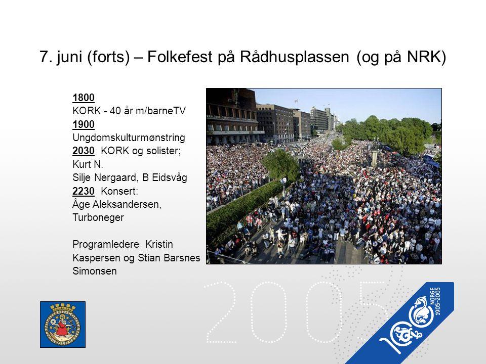 7. juni (forts) – Folkefest på Rådhusplassen (og på NRK)