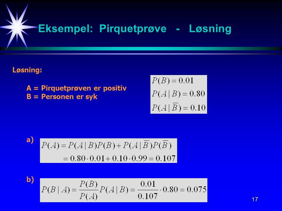 Eksempel: Pirquetprøve - Løsning