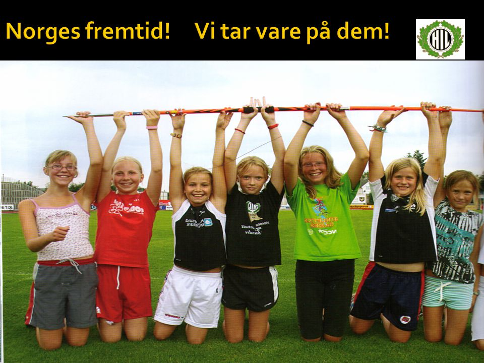 Norges fremtid! Vi tar vare på dem!