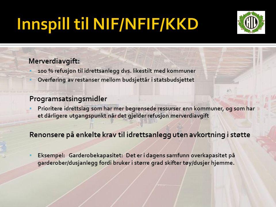 Innspill til NIF/NFIF/KKD
