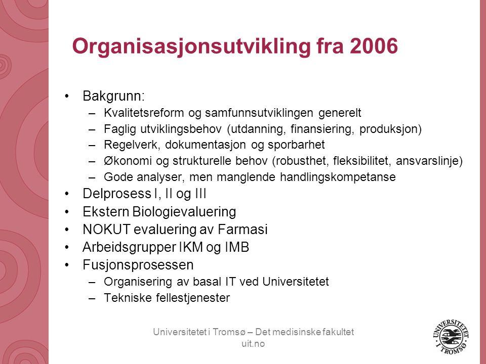 Organisasjonsutvikling fra 2006