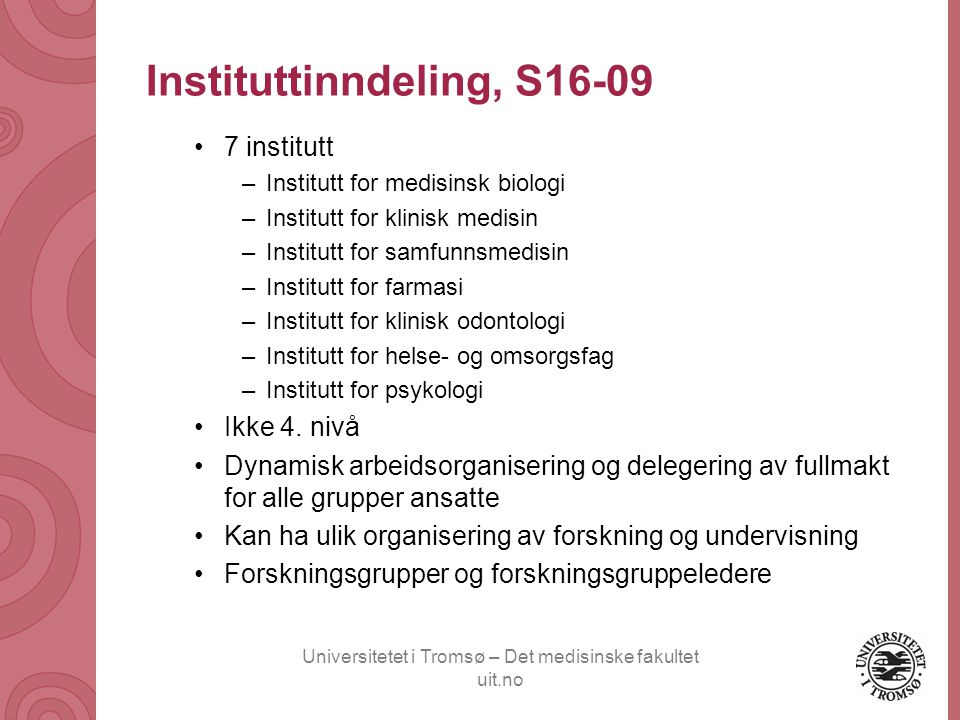 Instituttinndeling, S16-09