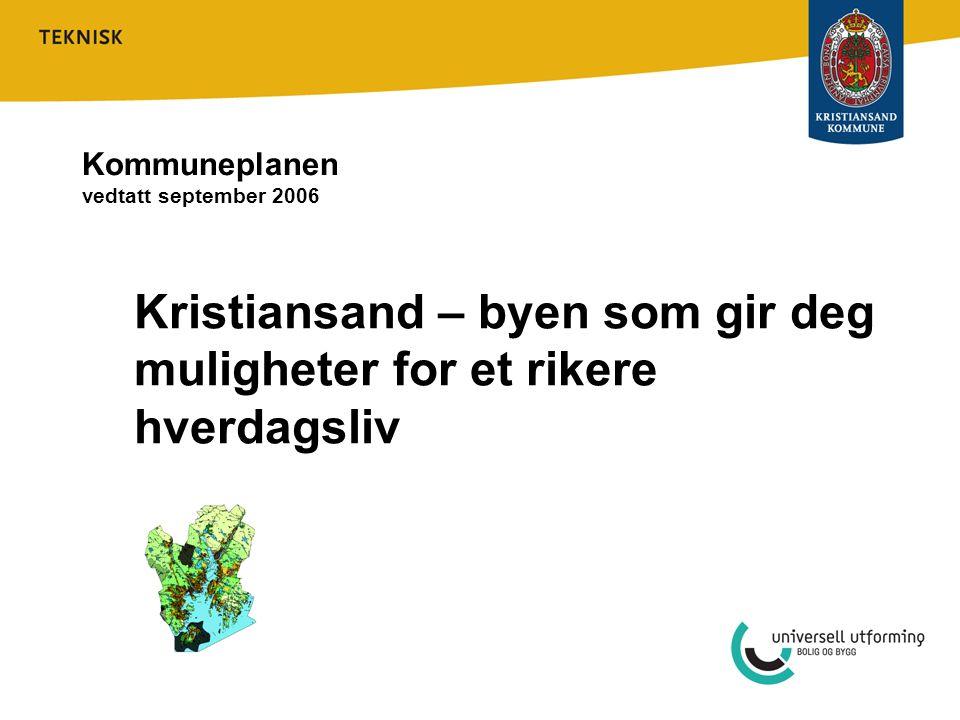 Kommuneplanen vedtatt september 2006