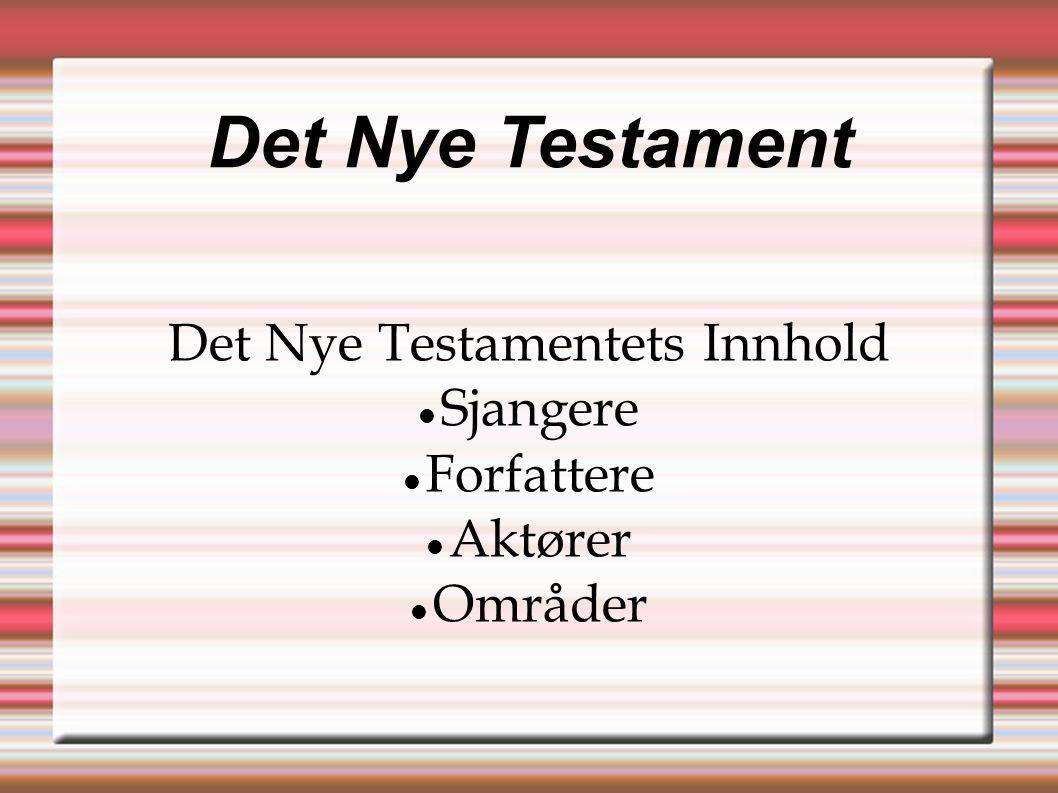 Det Nye Testamentets Innhold
