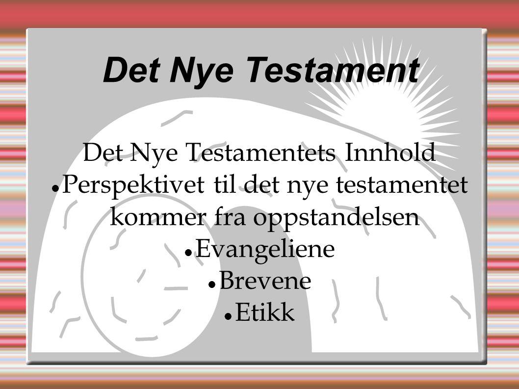 Det Nye Testament Det Nye Testamentets Innhold