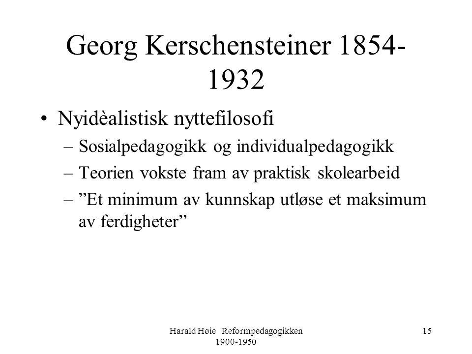 Georg Kerschensteiner 1854-1932
