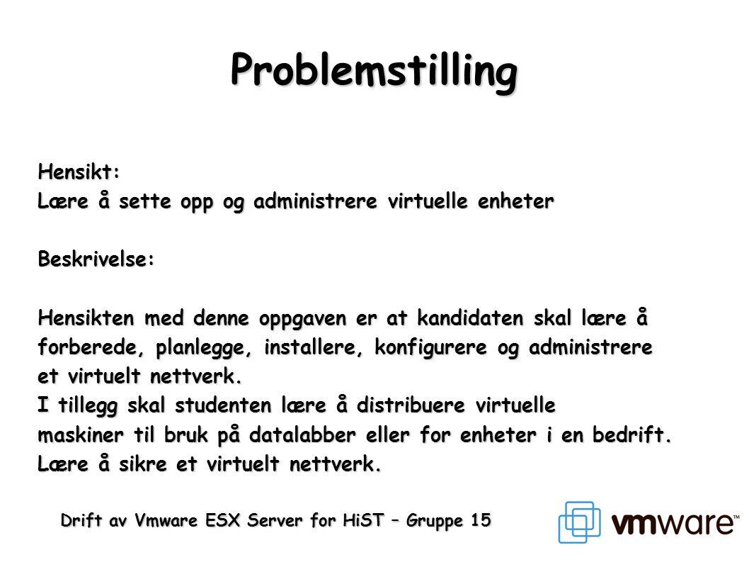Problemstilling Hensikt: