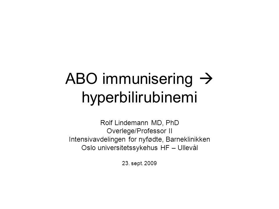 ABO immunisering  hyperbilirubinemi