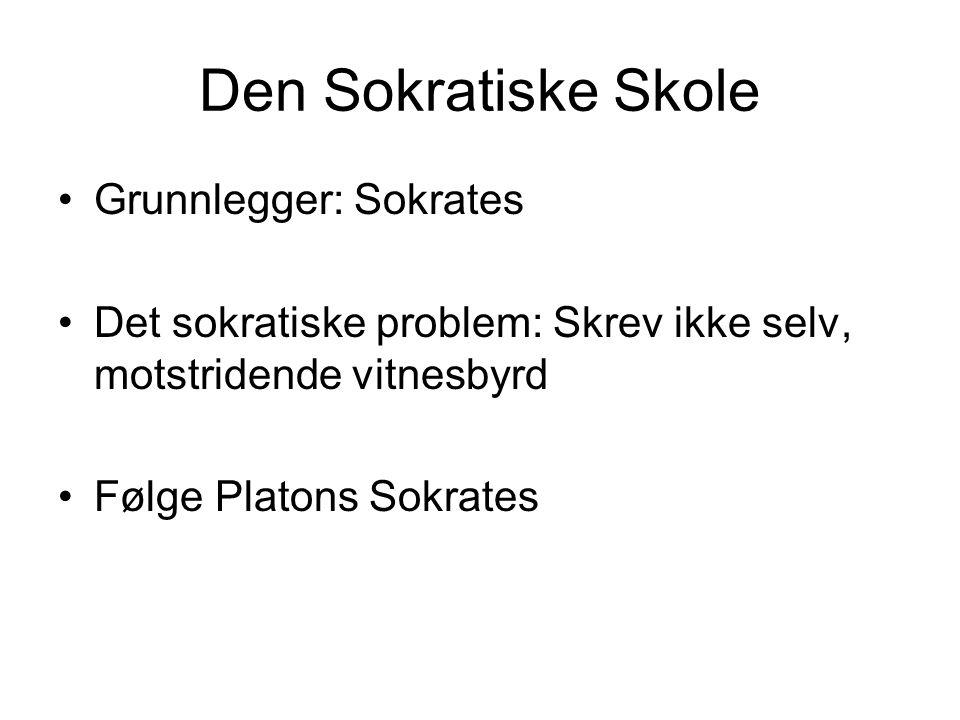 Den Sokratiske Skole Grunnlegger: Sokrates