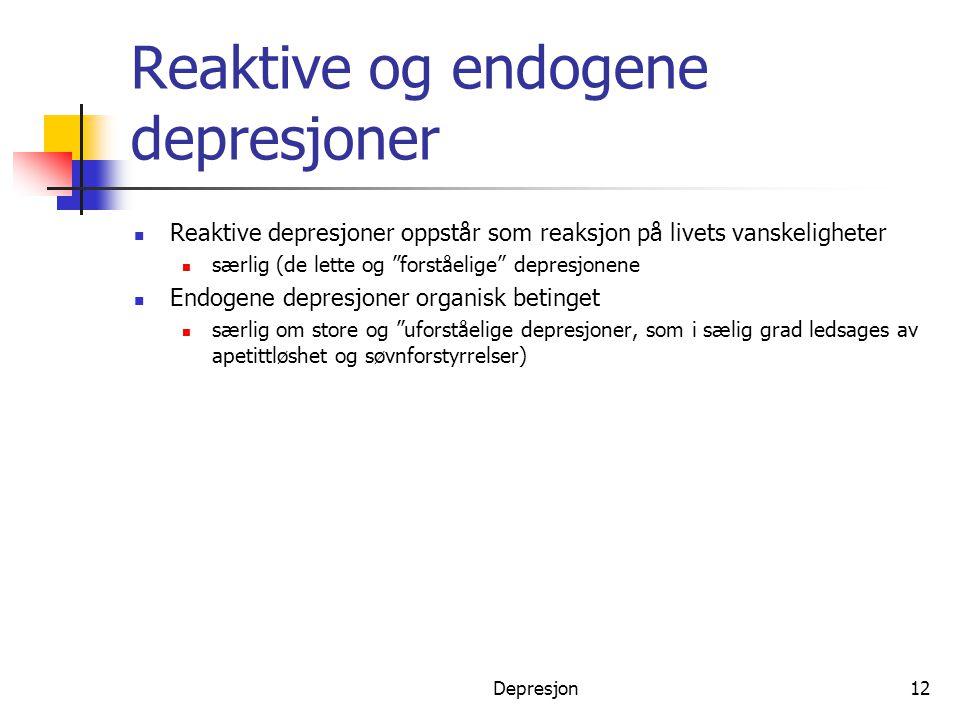 Reaktive og endogene depresjoner