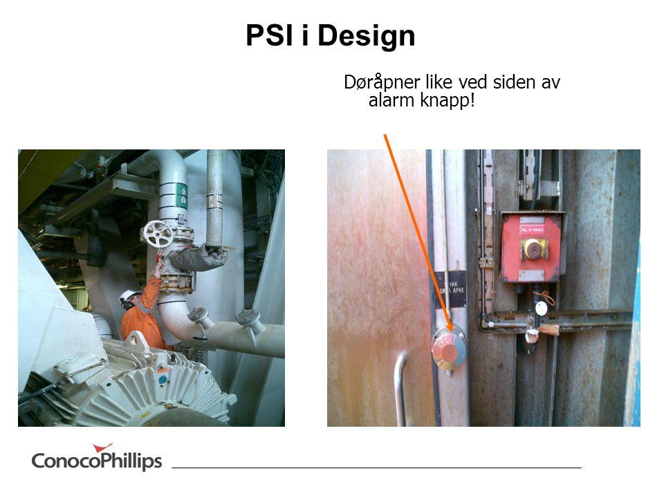 PSI i Design Døråpner like ved siden av alarm knapp!