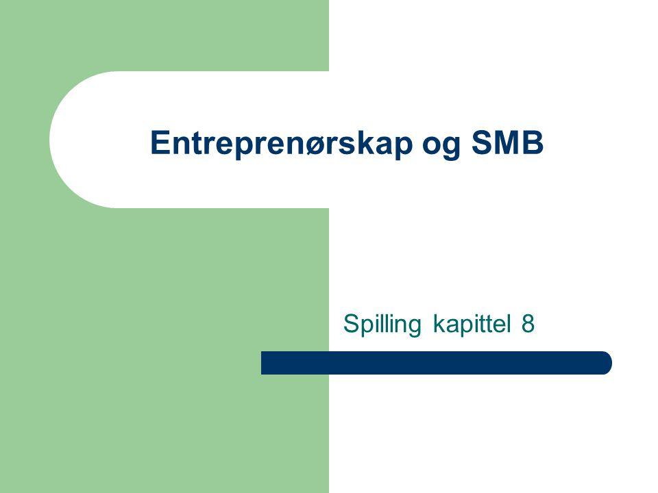 Entreprenørskap og SMB