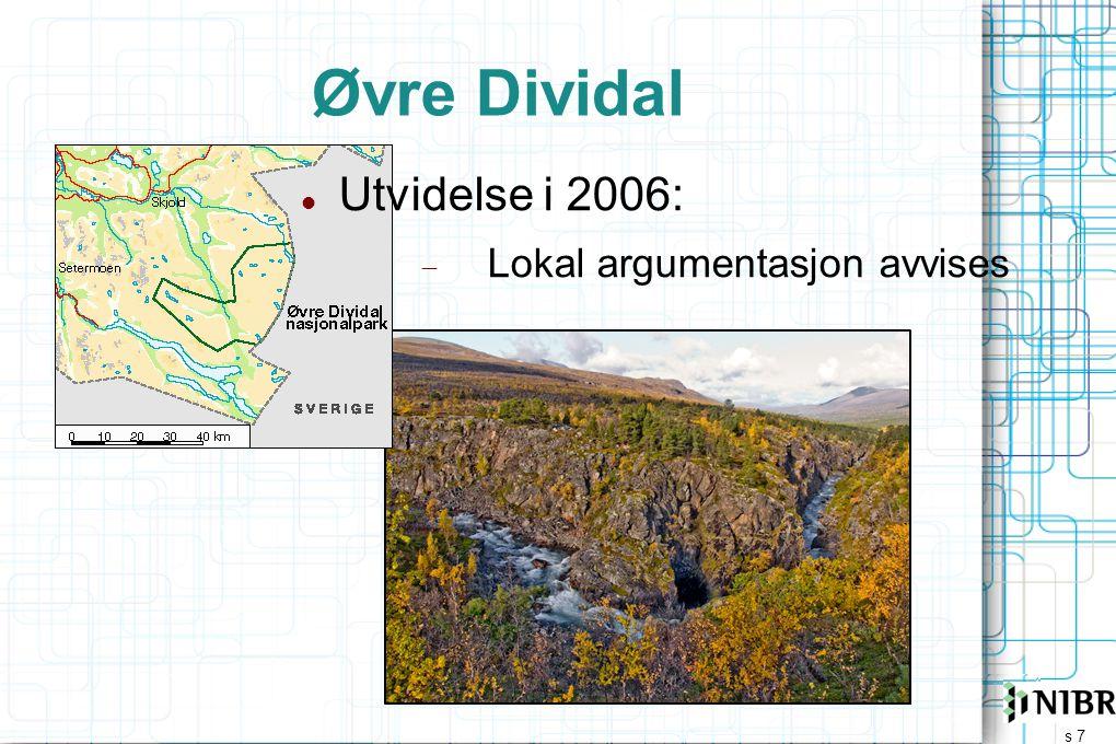 Øvre Dividal Utvidelse i 2006: Lokal argumentasjon avvises Ref: