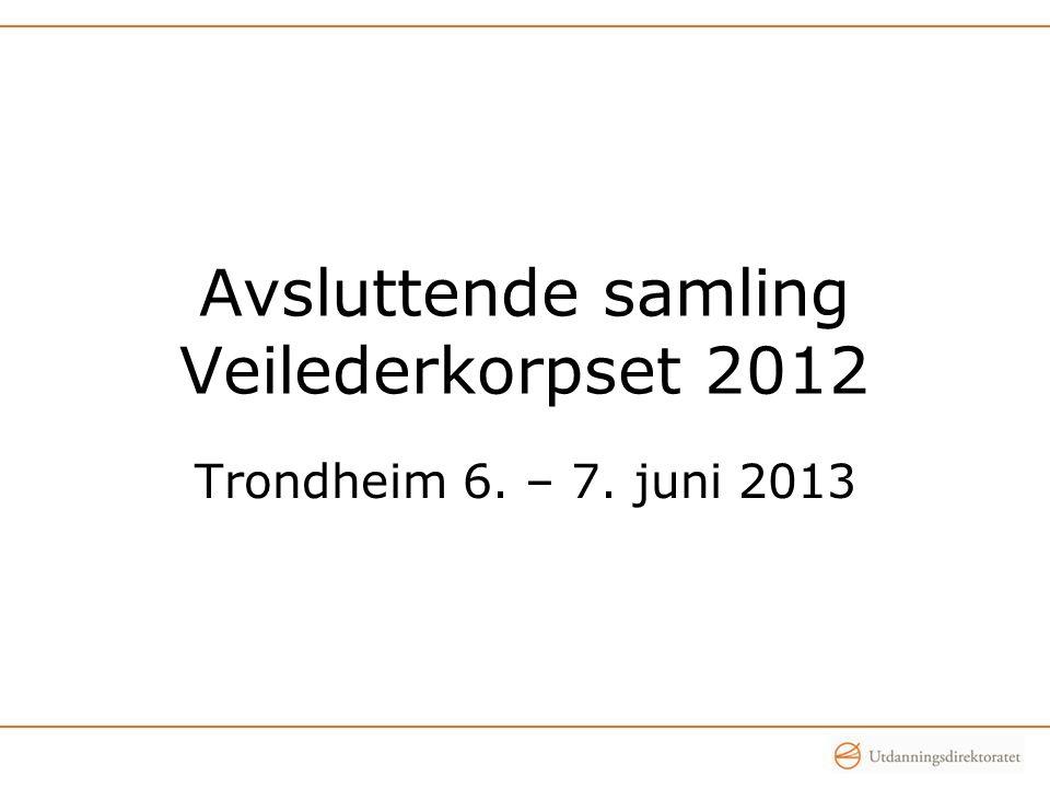 Avsluttende samling Veilederkorpset 2012