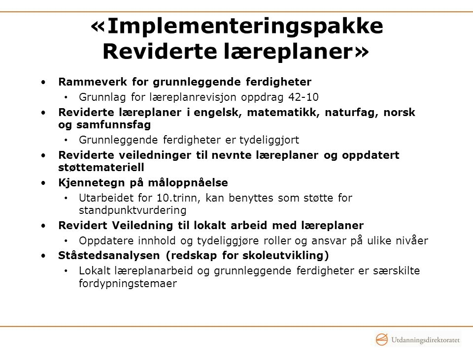 «Implementeringspakke Reviderte læreplaner»