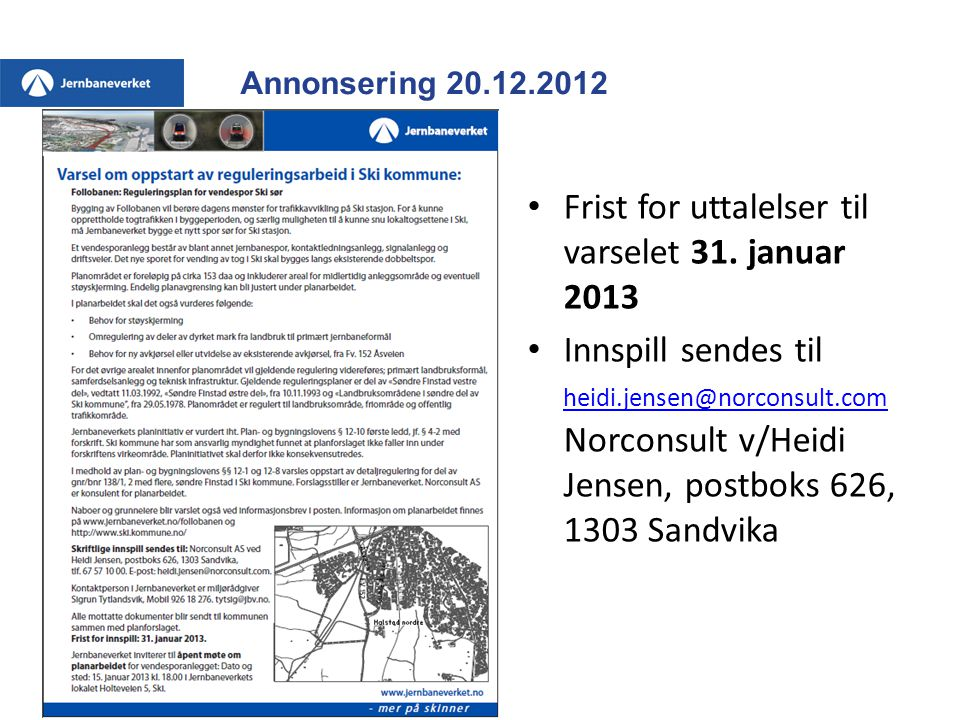 Frist for uttalelser til varselet 31. januar 2013