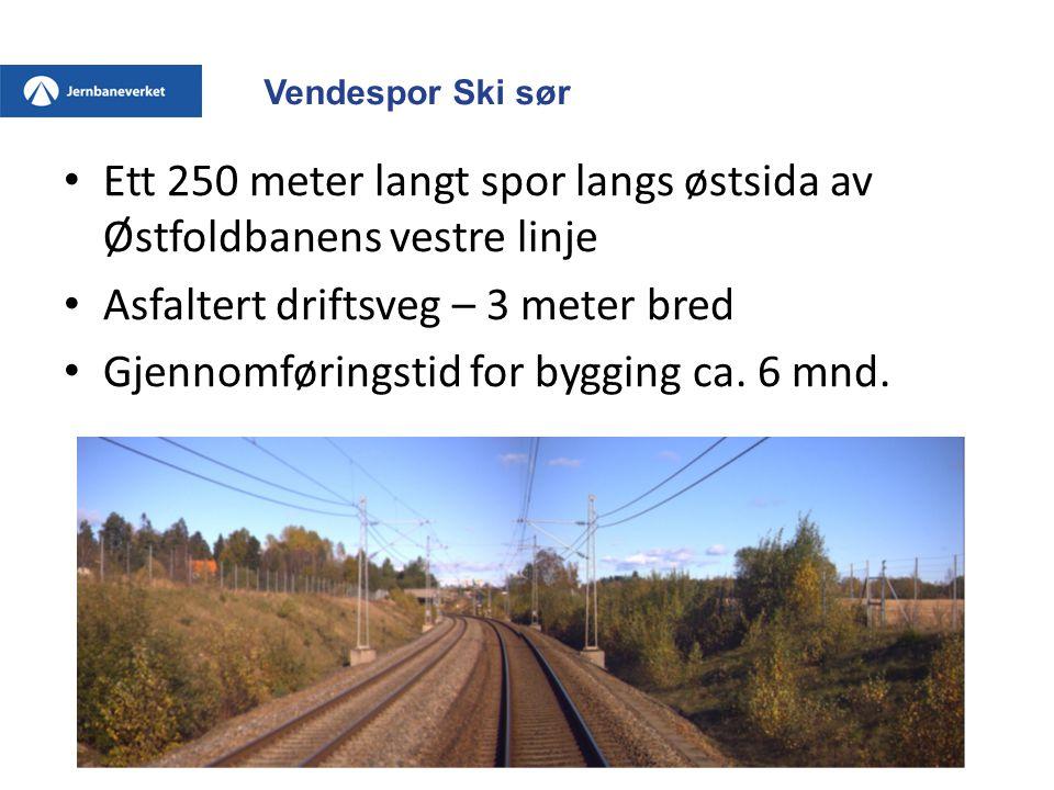 Ett 250 meter langt spor langs østsida av Østfoldbanens vestre linje