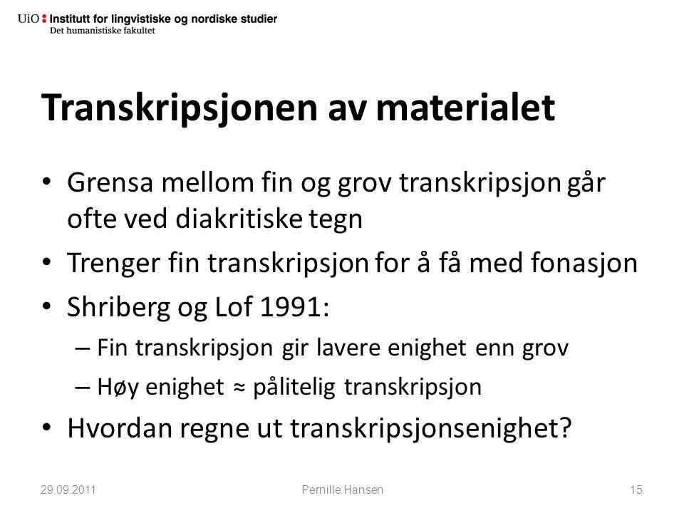 Transkripsjonen av materialet