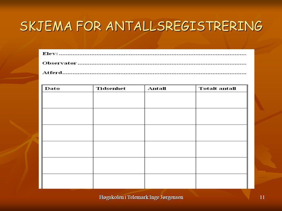SKJEMA FOR ANTALLSREGISTRERING