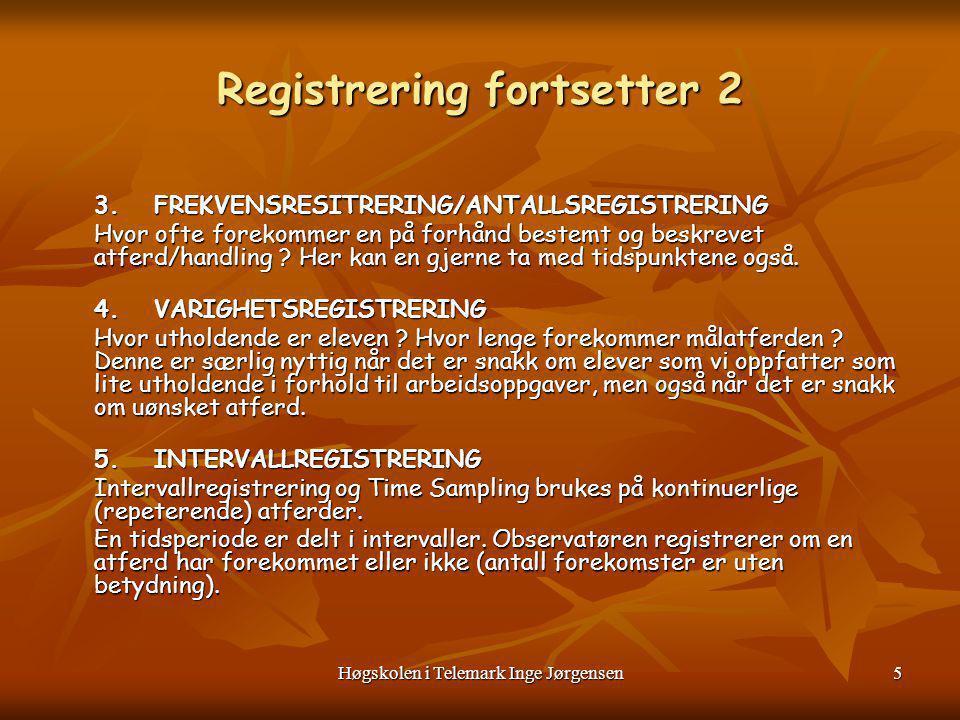 Registrering fortsetter 2